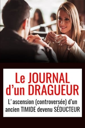 Le journal dun dragueur 2015-2017