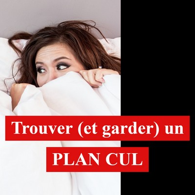 podcast-seduction-trouver-un-plan-cul