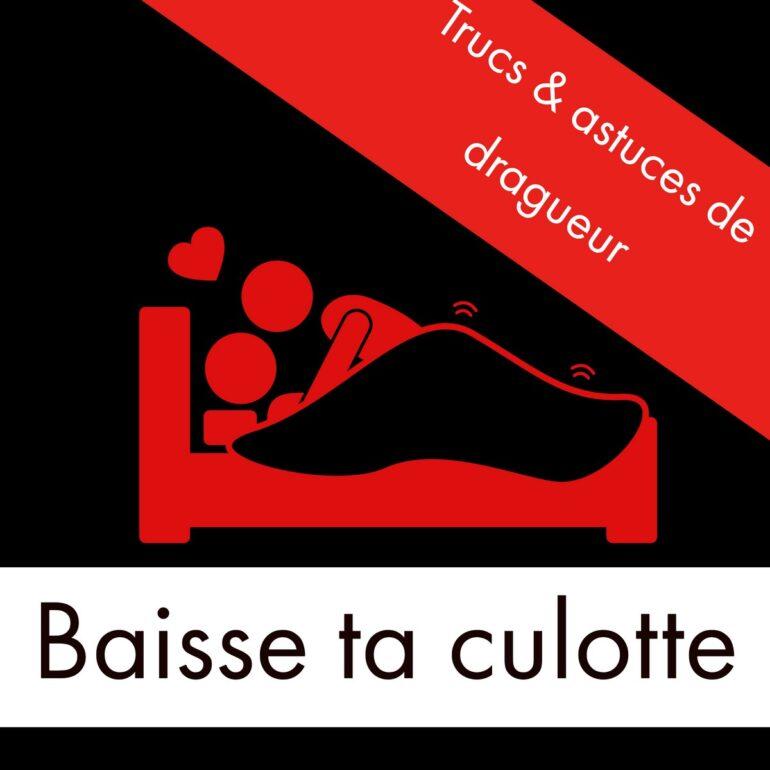 podcast-seduction-baisse-ta-culotte-liberer-les-hommes