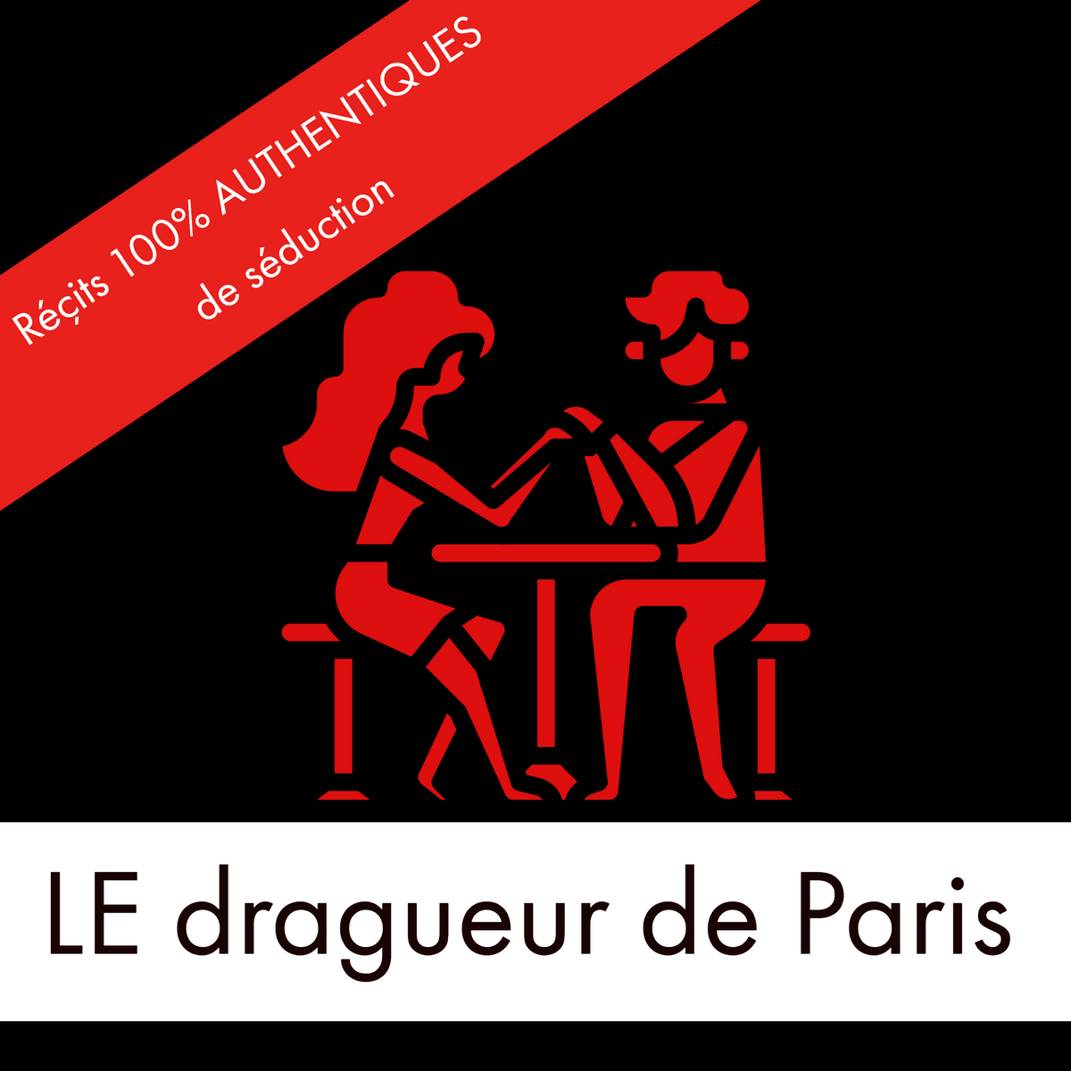 podcast-seduction-gratuit-dragueur-de-paris-draguer-une-fille